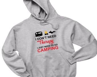 camping shirt, camp sweatshirt, camp hoodie, camping sweatshirt, camping therapy shirt, therapy shirt, outdoor hoodie, camping hoodie