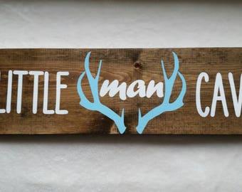 Little man cave wooden nursery sign