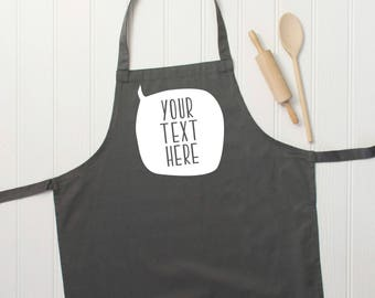 Personalised apron with your own message - kitchen apron - fun personal gift - customise for him or her - personalised speech bubble apron