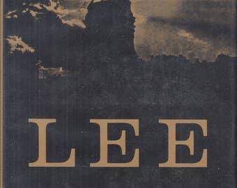 Lee, An Abridgment by Richard Hardwell of the Four Volume R. E. Lee by Douglas Southall Freeman, General Robert E Lee, Civil War