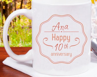 Happy 10th Anniversary Beautifully Designed And Personalized Mug