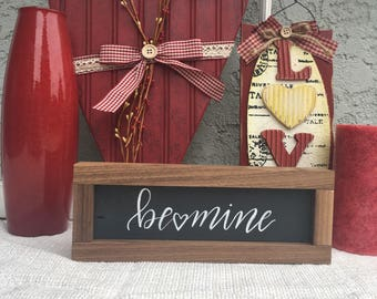 Be Mine Wood Sign (10.5x4in)