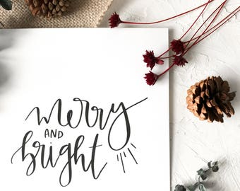 Merry & Bright - Christmas Art Print - Hand Lettered, Modern Calligraphy