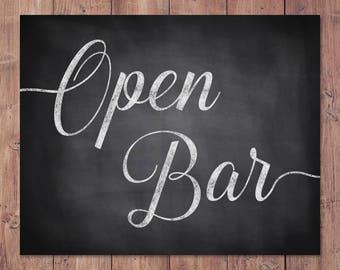 Open bar sign - rustic wedding bar sign - open bar wedding sign - PRINTABLE - 8x10 - 5x7