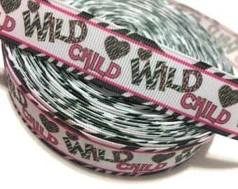 7/8 Wild Child ribbon, Wild Child Grosgrain Ribbon 22mm