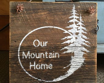Rustic Barnwood Mountain Home Sign