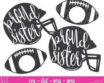 4 Proud Sister svgs - Football Sister svg - Sister svg - Football Helmet svg - Football svg - Football Sissy - Sister Shirt svg