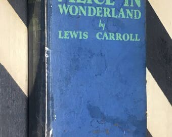 Alice in Wonderland by Lewis Carroll (undated) hardcover