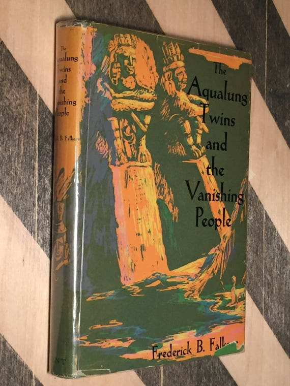 Frederick B. Falkner, The Aqualung Twins and the Vanishing People (1957) first edition