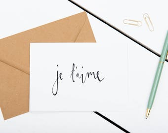 Valentine's Card - Je t'aime - A6 Charity Greetings Card - Anniversary / I Love you / French Card - Modern Calligraphy Greeting Card