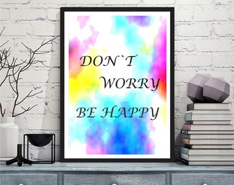 Printable art Digital Prints modern multi color motivational quotes printable art, printable prints
