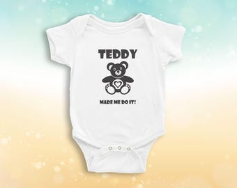 Teddy Made Me Do It Babygrow