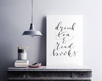 Drink Tea and Read Books // Positive Calligraphy Quote // The Bibliophile and Connoisseur // Calligraphy Wall Poster
