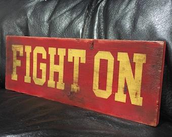 USC | Fight On | University of Southern California Trojans | Dirty College Football Sign | Handmade | Boys Decor | Man Cave