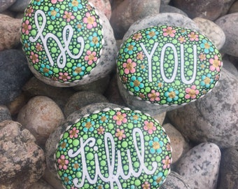 Hand Painted Rock/Stone-With Words-Be YOU tiful