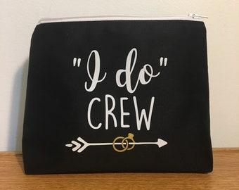 I do Crew makeup bag/ Bridesmaid bags/ Stagette Bags/ Wedding Bags / Bride / Custom / Name / Monogram / Made in Canada