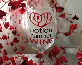 Valentine Wine Glass - Love Potion Number Wine