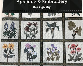 Wildflower Applique and Embroidery by Bea Oglesby