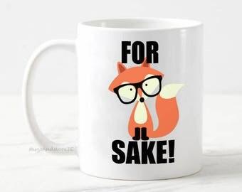 For Fox Sake mug, funny fox mug, funny mugs, for for her, gift for boss, fox mug, for fck sake mug, for f*ck sake mug, fox gifts, funny fox