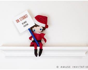 Elf On Strike, Naughty Children Elf Strikes, Christmas Elf Accessories, Santa's Elf Prop, Elf Printable, Christmas Elf Ideas, Easy Elf Ideas