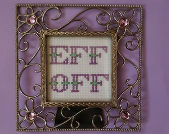 Eff Off framed cross stitch