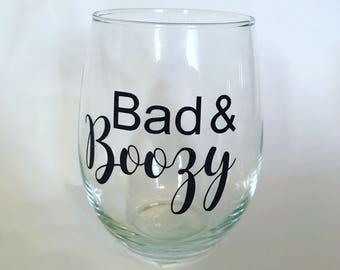 Bad & Boozy wine glass