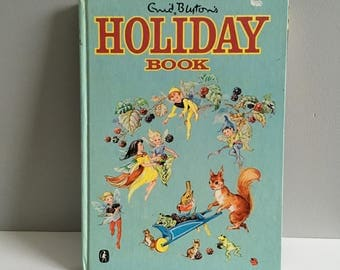 Enid Blyton's Holiday Book, First edition 1970.