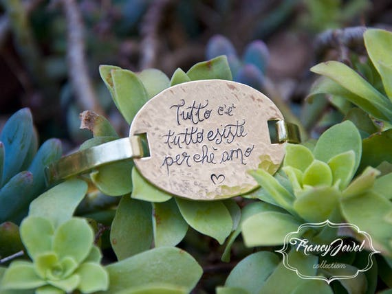 Handmade bracelet, free hand engraved, custom engraving, brass bracelet, personalized writing, custom phrase, made in Italy, love jewelry