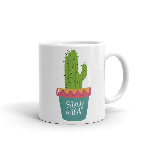 Stay Wild Cactus Cute Girly Mug | Inspirational Mug | Saying Mug | Quote Mugs | Cactus Coffee Mug | Cactus Cup | Cactus | Cactus Mugs