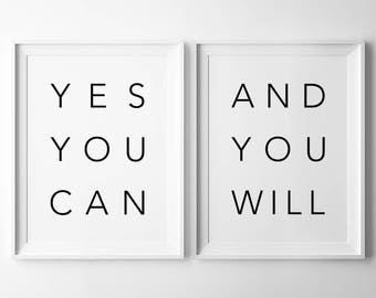 Yes You Can And You Will Print Set, Printable Set Of Two, Inspirational Typography, Motivational Wall Decor, Diptych Download, Quote Art