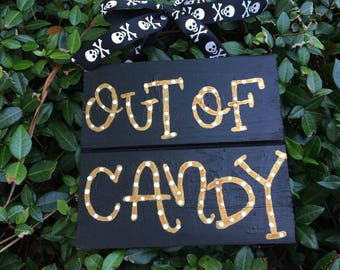 Out of Candy//small wooden hand painted sign//