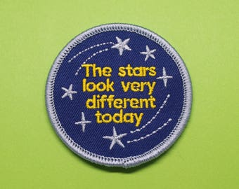 David Bowie Space Oddity patch /// The stars look very different today iron on badge music quote embroidered