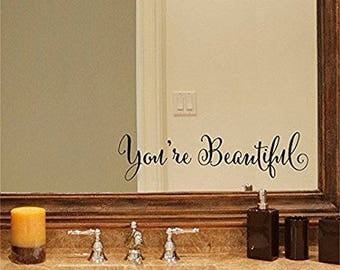 You're Beautiful Mirror Decal.  * Free Shipping * Only 3 Dollars *