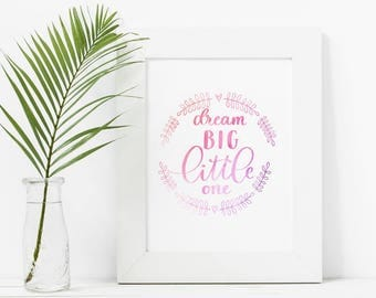 SALE - DREAM BIG Little One - Nursery Wall Hanging - Girls Room Wall Decor - Instant Download Printable Art - Wreath Art - Pink Abstract Art