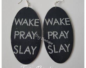 Wake Pray Slay Wood Earrings