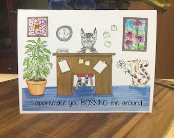 Funny Boss's Day Card, I appreciate you bossing me around, Happy Boss's Day, Boss's Day Card, Cat-theme Boss's Day Card, Boss'sDay Card Cats