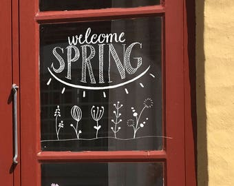 Windowdrawing Welcome Spring, Spring quote, Spring chalk drawing, chalkpen