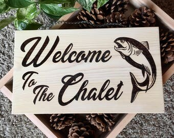 Custom Welcome Sign ~ Welcome to the Chalet Sign ~ Personalized Welcome Sign ~ Personalized Welcome Sign with Salmon