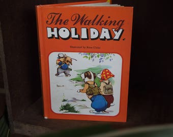 Vintage Children's Book - The Walking Holiday - 1981 - 4th Edition - Hardcover