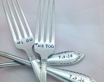 I do Me too,  hand stamped vintage wedding forks.  Engagement silverware, customized with wedding date, bride and groom, personalized