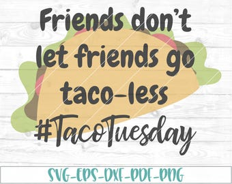 Taco Tuesday svg, eps, dxf, png, cricut, cameo,scan N cut, cut file, taco svg, taco obsessed svg, taco lover svg, taco cut file, funny quote
