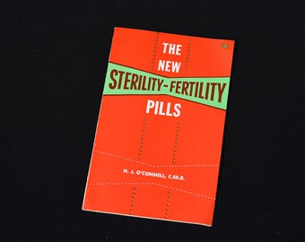 The New Sterility-Fertility Pills-H.J. O'Connell, C.SS.R-Ligourian Pamphlet-1962