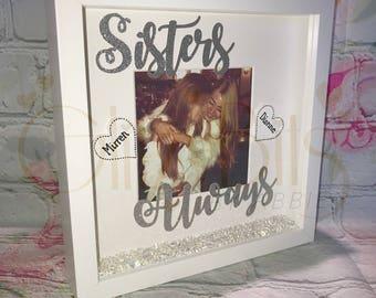Sisters Always Frame