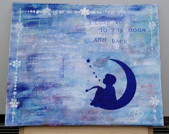 Mixed Media Art Collage, I love you to the moon and back