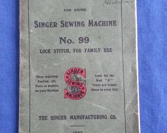 Singer Sewing Machine Instruction Booklet No. 99