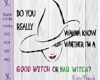 Bad Witch svg, Halloween svg,  Good witch svg, Wicked svg, Witch hat svg, svg cut files, scanncut, die cut, women svg, vinyl cut file, dxf