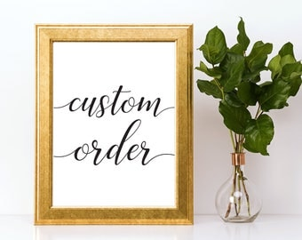 Custom Sign Downloadable PDF Wedding Printable