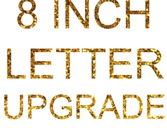 8-Inch Letter Upgrade
