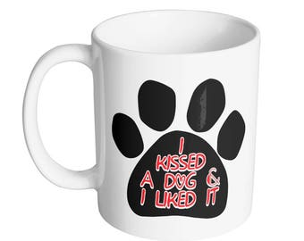 Kissed A Dad Coffee Mug