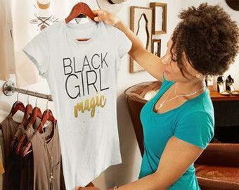 Black Girl Magic T shirt, Black Girl Magic Gift, Tshirt for Black Women, Women's Empowerment Tshirt